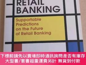 二手書博民逛書店更好的零售銀行業技巧:小額銀行業務未來的可支持預測The罕見Art of Better Ret