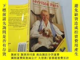 二手書博民逛書店Terrible罕見Pets:可怕的寵物Y200392