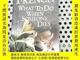 二手書博民逛書店What罕見to do when someone dies 人之