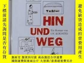 二手書博民逛書店德語原版罕見Hin Und Weg von Various 著Y