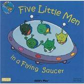 『輕鬆聽出英語力--第4週』- FIVE LITTLE MEN IN A FLYING SAUCER /英文繪本附CD 《主題:歌謠故事》