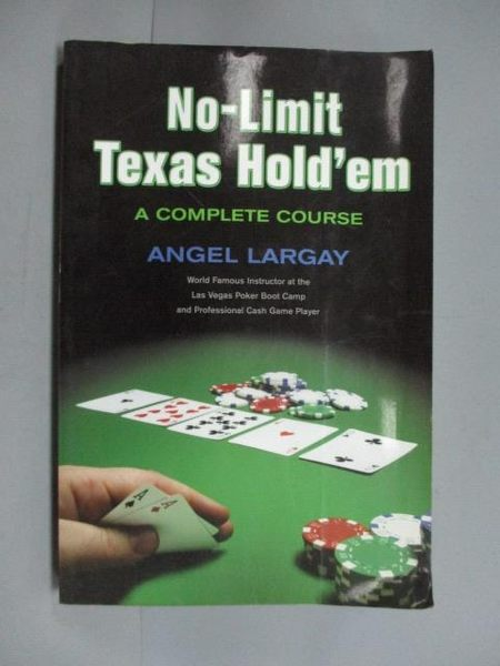 【書寶二手書T5/嗜好_ZIK】No-limit Texas Hold'em_Largay, Angel