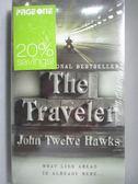 【書寶二手書T6/原文小說_OPU】The Traveler_Twelve Hawks, John_未拆封