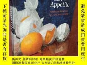 二手書博民逛書店Art罕見AND Appetite: AMERICAN PAIN