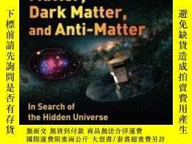 二手書博民逛書店Matter,罕見Dark Matter, And Anti-matter-物質,暗物質,反物質Y436638