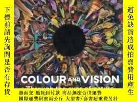 二手書博民逛書店眼生萬物罕見看見看不見的 視 界 英文原版 Colour and Vision Through the Eyes