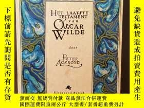 二手書博民逛書店Het罕見Laatste Testament Van Oscar Wilde【荷蘭語原版】Y12800 ACK