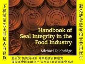 二手書博民逛書店Handbook罕見of Seal Integrity in the Food IndustryY410016