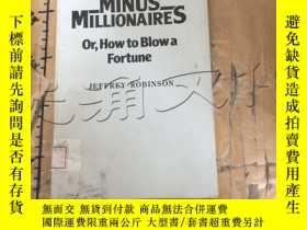 二手書博民逛書店Minus罕見Millionaires, or, How to