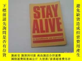二手書博民逛書店【英文原版】STAY罕見ALIVE A handbook on