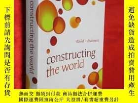 二手書博民逛書店Constructing罕見the World 【詳見圖】Y54