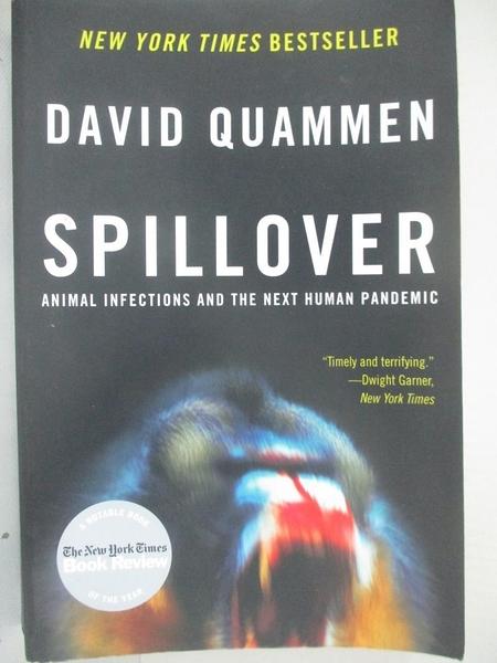 【書寶二手書T1/大學理工醫_BXE】Spillover: Animal Infections and the Next Human Pandemic