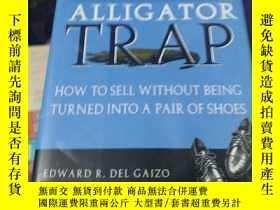 二手書博民逛書店Alligator罕見TrapY246860 Alligator Trap Alligator Trap