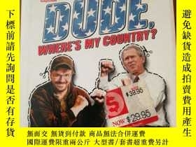 二手書博民逛書店Dude,罕見Where s My Country?Y12800 Michael Moore :Gardner