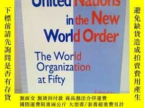 二手書博民逛書店The罕見United Nations in the New W