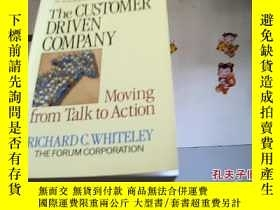 二手書博民逛書店The罕見customer DRIVEN COMPANY【架19