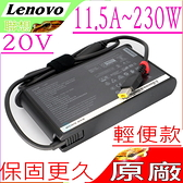 LENOVO 20V 11.5A 230W 原廠輕便-Y7000P,Y7000SE,Y9000K,R7000,Y900,Y910,Y920,Y740,Y7000P,P51S,P70,P71