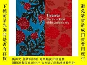 二手書博民逛書店Tivaivai:罕見The Social Fabric of