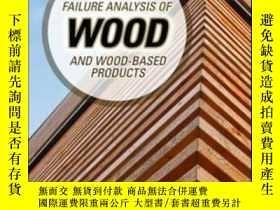 二手書博民逛書店Failure罕見Analysis Of Wood And Wood-based ProductsY30775