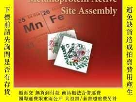二手書博民逛書店Metalloprotein罕見Active Site AssemblyY410016 Michael K.