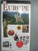 【書寶二手書T6/旅遊_GQR】DK Eyewitness Travel Guide: Europe_Dan Colwe