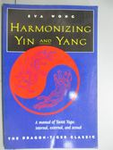 【書寶二手書T4/宗教_KJG】Harmonizing Yin & Yang: The Dragon-Tiger