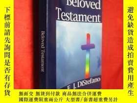 二手書博民逛書店Beloved罕見Testament (小16開) 【詳見圖】Y