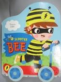 【書寶二手書T8/少年童書_PFX】Scooter Bee_Marion Billet