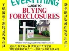 二手書博民逛書店The罕見Everything Guide to Buying ForeclosuresY410016 Geo