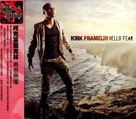 柯克富蘭克林 勇者無懼 CD Kirk Franklin Hello Fear I Smile 葛萊美獎 A God L