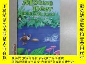 二手書博民逛書店外文書罕見mouse deer in the rain forest 共16頁Y15969