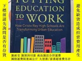 二手書博民逛書店putting罕見education to workY35294