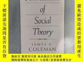 二手書博民逛書店Foundations罕見of Social Theory James Coleman 社會理論的基礎 詹姆斯·