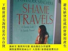 二手書博民逛書店Shame罕見Travels 《可恥的旅行》Y85718 JAS