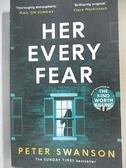 【書寶二手書T1/原文小說_C63】Her Every Fear_Peter Swanson