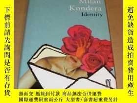 二手書博民逛書店Identity罕見(by Milan Kundera) 精裝本