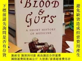 二手書博民逛書店Blood罕見and Guts : A Short History of MedicineY94537 Roy