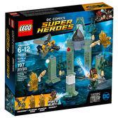 樂高積木LEGO 超級英雄系列 76085 水行俠 亞特蘭提斯之戰