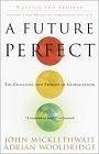 二手書博民逛書店 《A Future Perfect: The Challenge and Promise of Globalization》 R2Y ISBN:0812966805