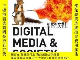 二手書博民逛書店【罕見】2017年出版 Digital Media And SocietyY27248 Simon Lindg