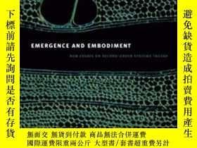 二手書博民逛書店Emergence罕見And Embodiment-出現與體現Y436638 Bruce Clarke; Ma