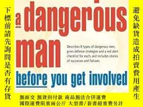二手書博民逛書店How罕見To Spot A Dangerous Man Before You Get InvolvedY25