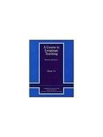 二手書A Course in Language Teaching: Practice of Theory (Cambridge Teacher Training and Development) R2Y 0521449944