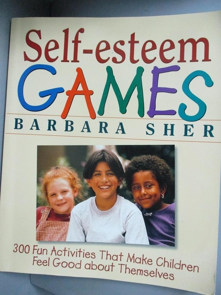 【書寶二手書T1/大學教育_QDY】Self-Esteem Games: 300 Fun Activities That…