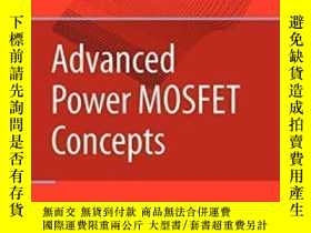全新書博民逛書店AdvancedPower Mosfet Concepts-先進的功率Mosfet概念Y436638 B. J