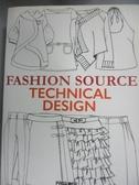 【書寶二手書T1/廣告_NJH】Fashion Source: Technical Design_Not Available (NA)