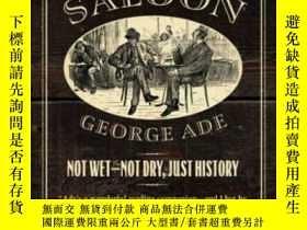 二手書博民逛書店The罕見Old-time SaloonY364682 George Ade University Of Ch