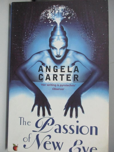 【書寶二手書T6/社會_AML】The Passion of New Eve_Carter, Angela