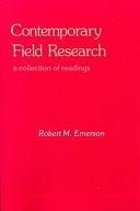 二手書博民逛書店 《Contemporary Field Research: A Collection of Readings》 R2Y ISBN:0881333425