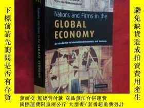 二手書博民逛書店Nations罕見and Firms in the Global Economy: An ( 16开 ) 【详见图